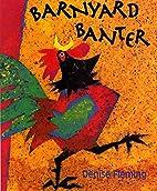 Barnyard Banter Board Book by Denise Fleming