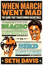 When March Went Mad: The Game That…