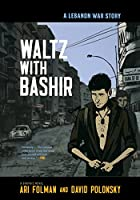 Waltz with Bashir: A Lebanon War Story by…