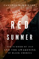 Red Summer: The Summer of 1919 and the…