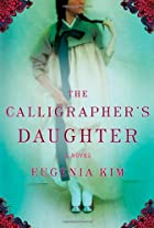 The Calligrapher's Daughter by Eugenia…
