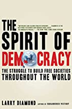 The Spirit of Democracy: The Struggle to…