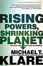 Rising Powers, Shrinking Planet: The New…