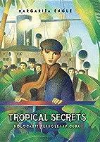 Tropical Secrets: Holocaust Refugees in Cuba…