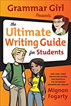 Grammar Girl Presents the Ultimate Writing…