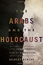 The Arabs and the Holocaust: The…