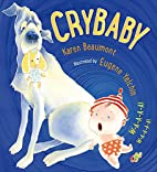 Crybaby by Karen Beaumont