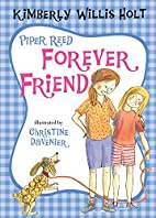 Piper Reed, Forever Friend by Kimberly…