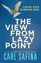 The View from Lazy Point: A Natural Year in…