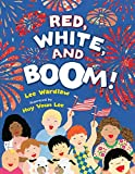 Wardlaw, Lee: Red, White, and Boom!