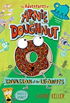 Invasion of the Ufonuts (The Adventures of…