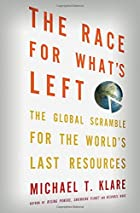The Race for What's Left: The Global…