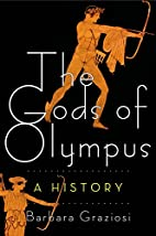 The Gods of Olympus: A History by Barbara…