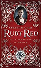 Ruby Red (Ruby Red - Trilogy) by Kerstin…