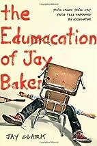 The Edumacation of Jay Baker (Christy…