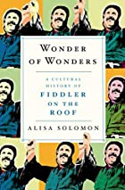 Wonder of Wonders: A Cultural History of…