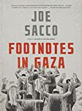Sacco, Joe: Footnotes in Gaza: A Graphic Novel
