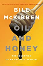 Oil and Honey: The Education of an Unlikely…