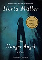 The Hunger Angel: A Novel by Herta Müller