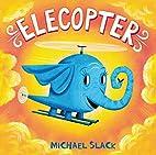 Elecopter by Michael Slack