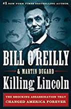 Killing Lincoln: The Shocking Assassination…