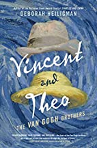Vincent and Theo: The Van Gogh Brothers by…