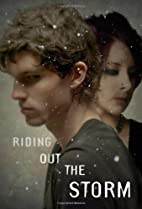Riding Out the Storm by Sis Deans