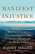 Manifest Injustice: The True Story of a…