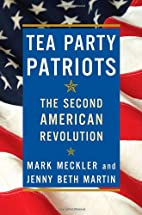 Tea Party Patriots: The Second American…