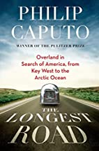 The Longest Road: Overland in Search of…