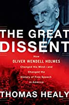 The Great Dissent: How Oliver Wendell Holmes…