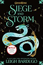 Siege and Storm (The Grisha Trilogy) by…