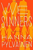 We Sinners: A Novel by Hanna Pylväinen