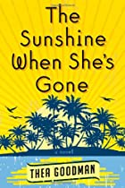 The Sunshine When She's Gone: A Novel by…