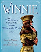Winnie: The True Story of the Bear Who…
