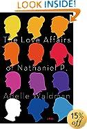 The Love Affairs of Nathaniel P.: A Novel