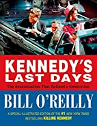 Kennedy's Last Days: The Assassination…
