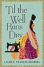 'Til the Well Runs Dry by Lauren…