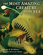 The Most Amazing Creature in the Sea by…