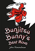 Bunjitsu Bunny's Best Move by John…