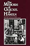 Glueckel: The Memoirs of Gluckel of Hameln