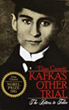 Kafka's Other Trial : The Letters to Felice…