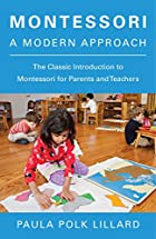 Montessori: A Modern Approach by Paula Polk&hellip;