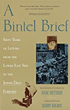 A Bintel Brief: Sixty Years of by Isaac…