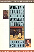 Women's Diaries of the Westward Journey by&hellip;