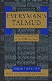 Cohen, A.: Everyman&#39;s Talmud: The Major Teachings of the Rabbinic Sages