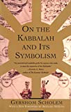 Scholem, G.: On the Kabbalah and Its Symbolism