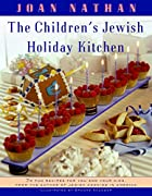 The Children's Jewish Holiday Kitchen: 70…