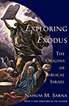 Exploring Exodus: The Origins of Biblical…
