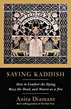 Saying Kaddish: How to Comfort the Dying,…